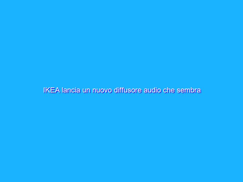 IKEA lancia un nuovo diffusore audio che sembra un quadro