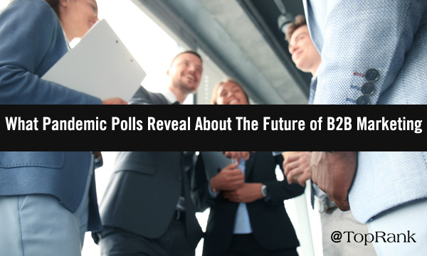 pandemic-polls-b2b-marketing-imageA-600w
