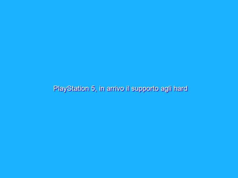 PlayStation 5, in arrivo il supporto agli hard disk SSD interni